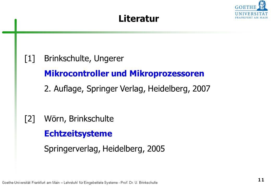 Literatur [1] Brinkschulte, Ungerer